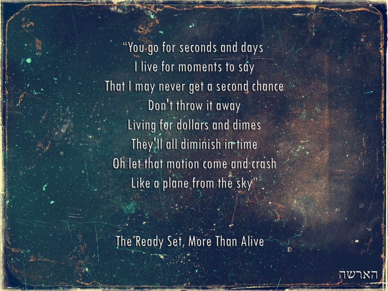 """More Than Alive"""" - The Ready Set   Grateful Dead Quotes"""