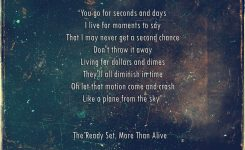 """More Than Alive"""" – The Ready Set   Grateful Dead Quotes"""