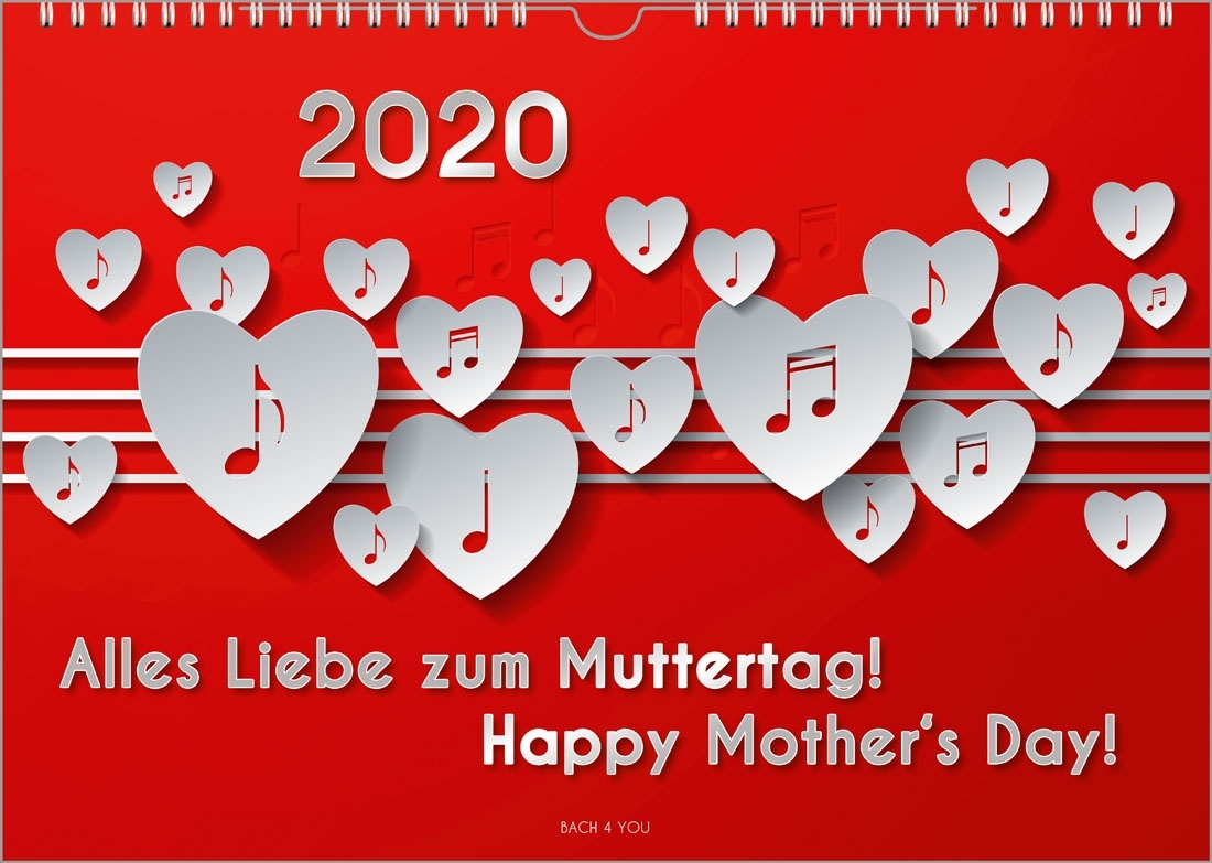 "The Music Calendar ""happy Mother's Day!"" 2020 - 2, Din A4"
