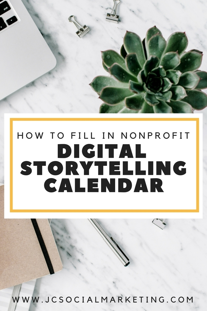 How To Fill Out A Nonprofit Digital Storytelling Calendar