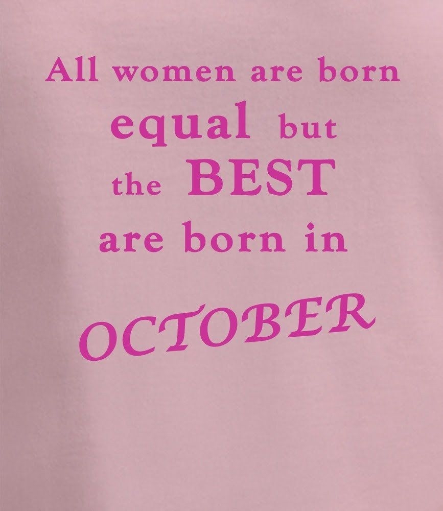 Born In October Funny Quotes