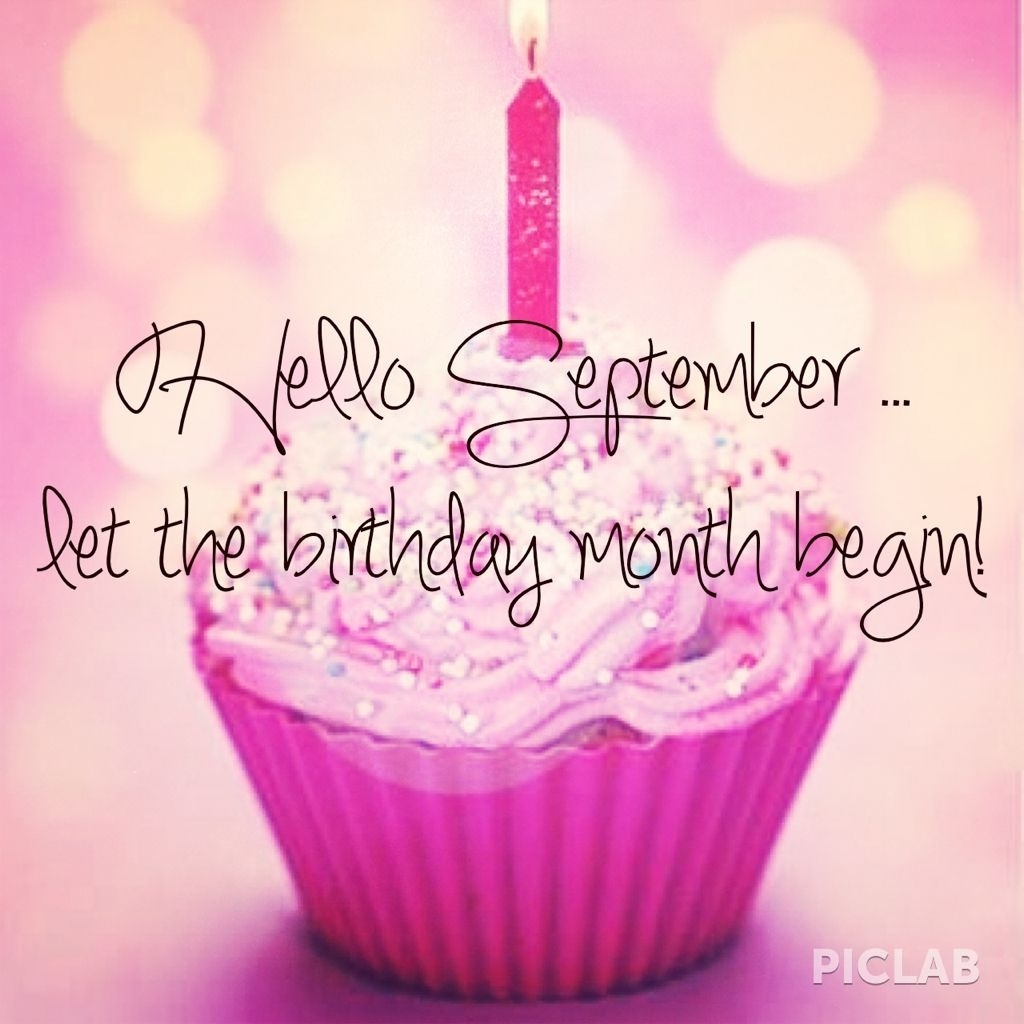 ☮✿☆ Hello September ✝☯☆☮ (With Images) | Birthday