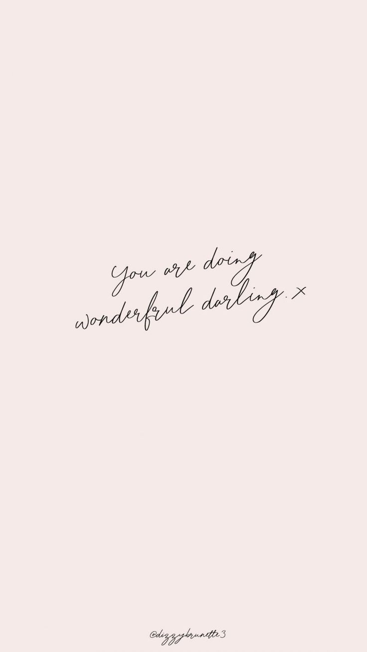 You Are Doing Wonderful Darling #quotes #wordstoliveby