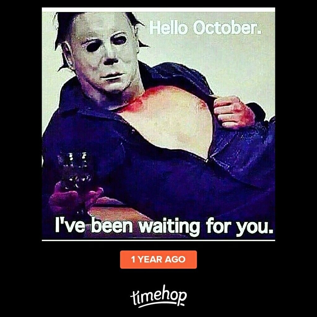 Hello October I've Been Waiting For You